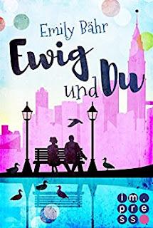 Neuerscheinungen im Jänner 2018 #1 - Ewig und du von Emily Bähr