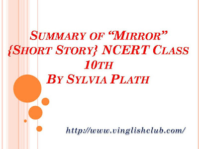 Summary-of-Mirror-NCERT-Class-10th