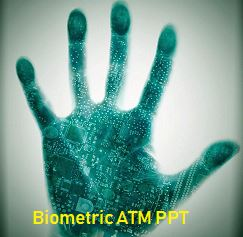 biometric atm ppt download
