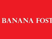Lowongan Kerja PT Banana Foster Terbaru