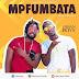 New Audio|Urban Boyz_Mpfumbata|Download Now