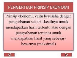 Pengertian Prinsip Ekonomi, Macam-macam Penerapan Prinsip Ekonomi, Contoh Penerapan Prinsip Ekonomi dalam Kehidupan Sehari-hari, Pentingnya Prinsip Ekonomi dalam Kegiatan Berekonomi