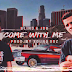 Blind x Gustavo JDB - Come With Me