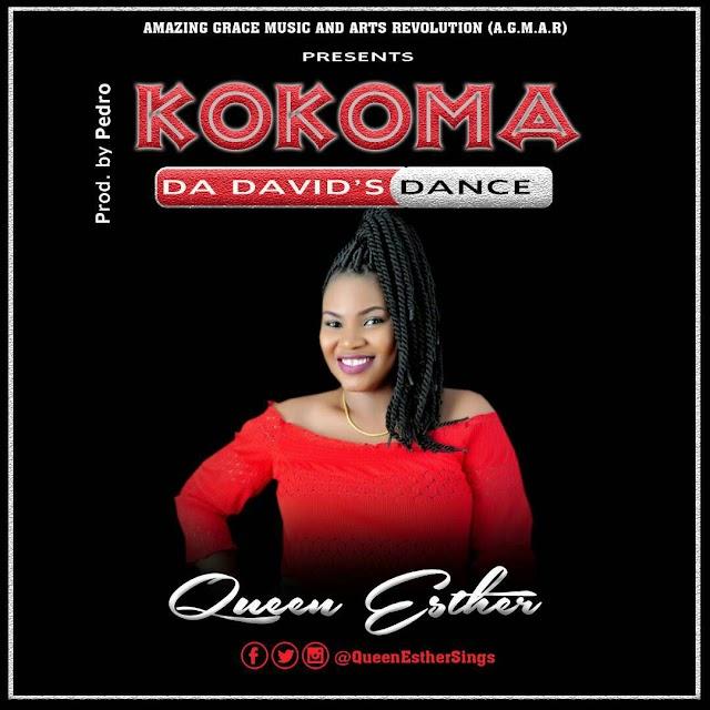 Music: Queen Esther - Kokoma (The David's Dance)