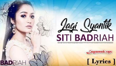Download Lagu Siti Badriah Terbaru 2018 - Lagi Syantik Mp3 [5.29 MB] Terlaris
