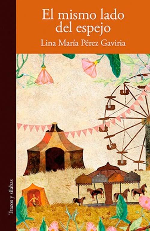 El mismo lado del espejo de Lina María Pérez