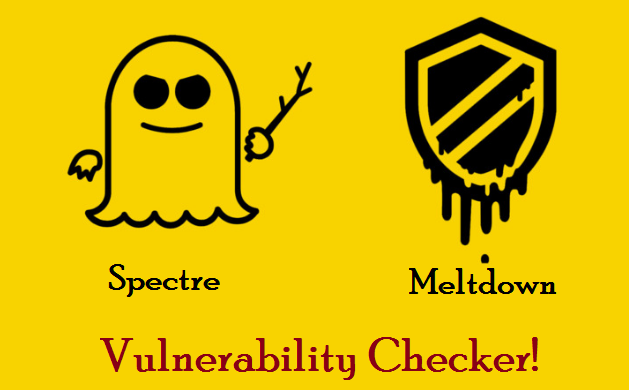 Spectre And Meltdown Vulnerability Checker For Linux