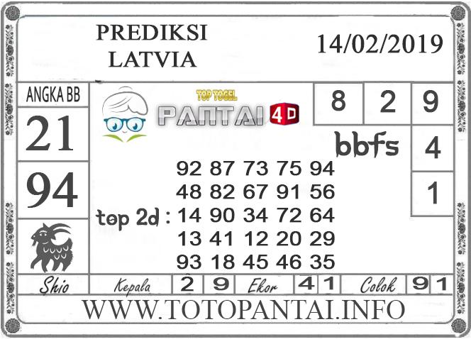 """Prediksi Togel """"LATVIA"""" PANTAI4D 14 FEBRUARI 2019"""