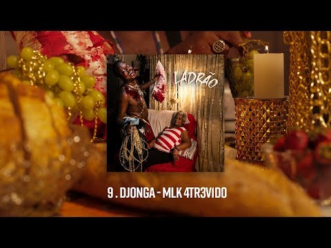 MLK 4TR3V1D0 - Djonga | Vídeo, Letra e Download