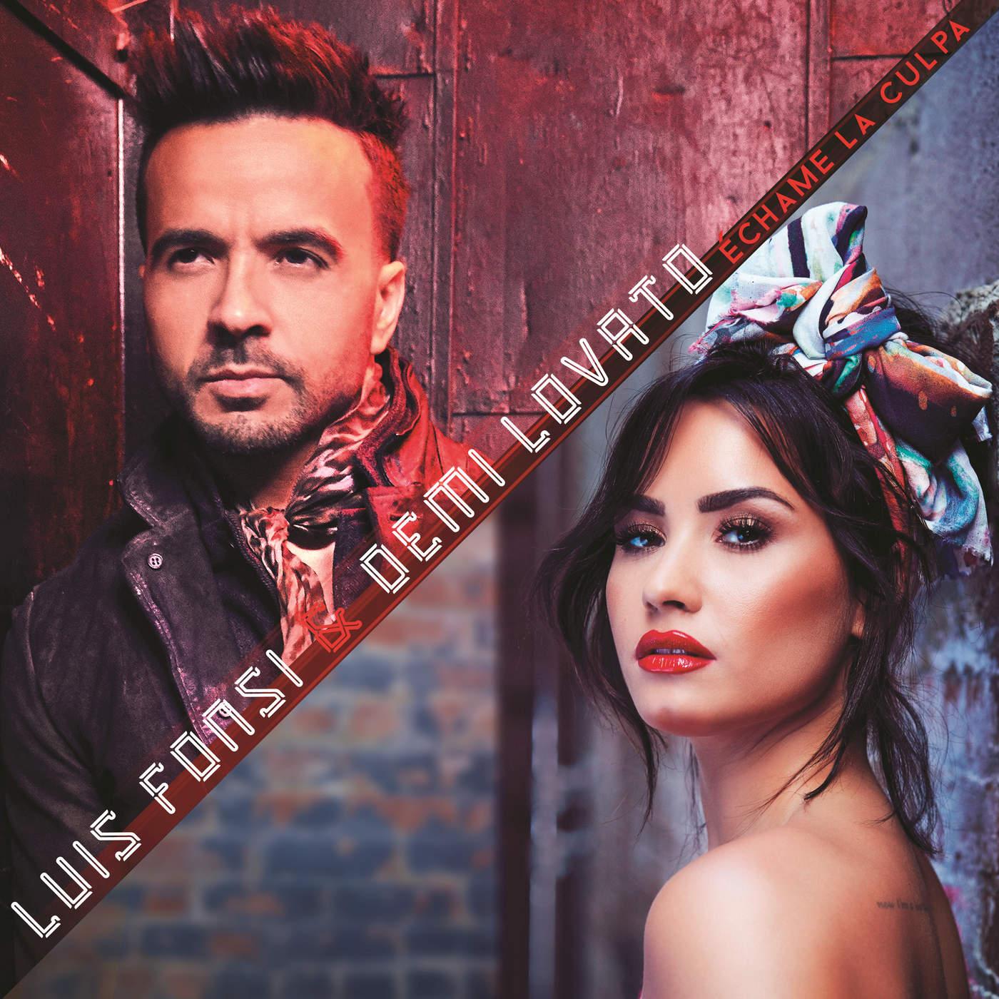 Luis Fonsi & Demi Lovato - Échame La Culpa - Single