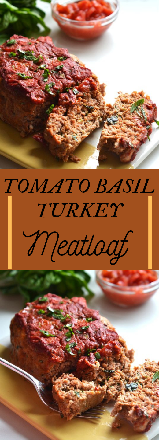TOMATO BASIL TURKEY MEATLOAF #paleo #whole30