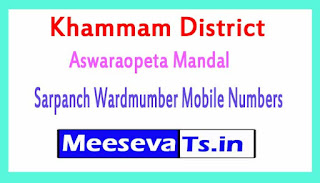 Aswaraopeta Mandal Sarpanch Wardmumber Mobile Numbers List Part I Khammam District in Telangana State