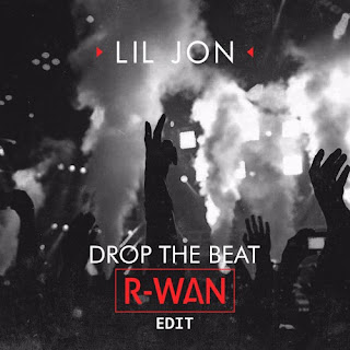 Lil Jon - Drop The Beat(R-Wan Edit)