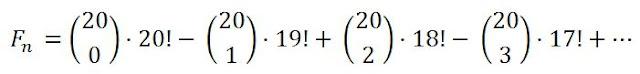 F(n) = 20! - 20·19! = C(20,0) ·20! - C(20,1)·19! + C(20,2)·18! - C(20,3)·17! +...