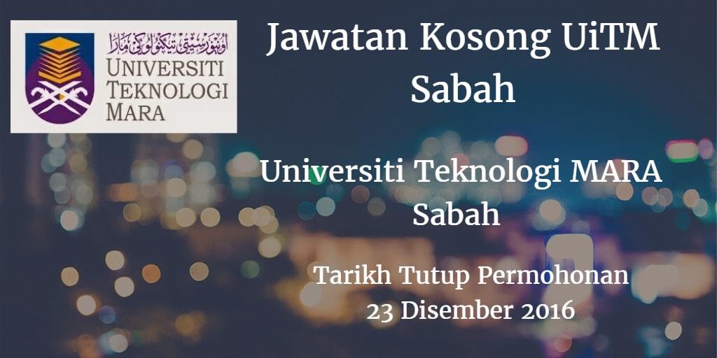 Jawatan Kosong UiTM Sabah 23 Disember 2016