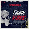 Crown Buka - Taadi Vibes (Prod. By HotPower (JayBeatz)