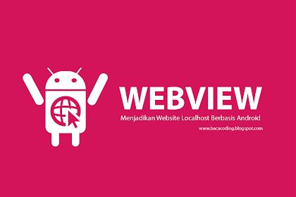 Cara Menampilkan Website Localhost di Android Studio