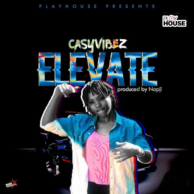 """Casyvibez - """"Elevate"""""""