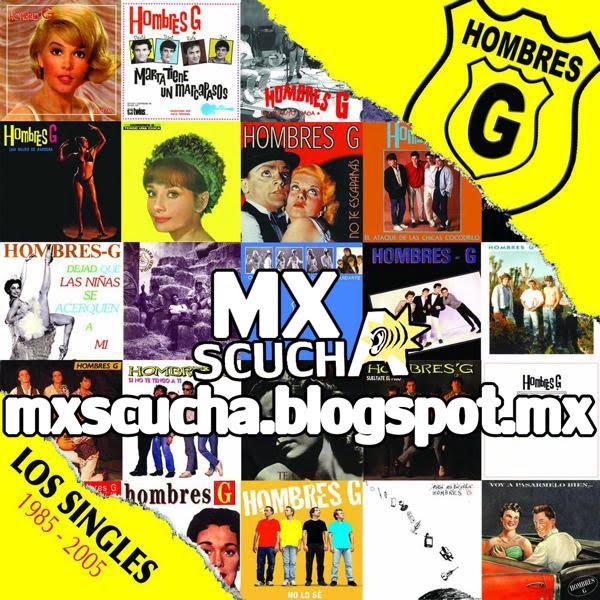 Audio HD MXSCUCHA: Hombres G - Los Singles 1985 - 2005 - CD