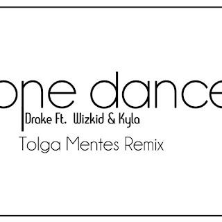Drake - One Dance (Tolga Menteş Remix)
