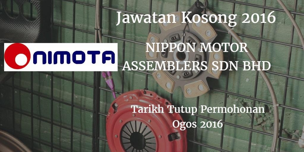 Jawatan Kosong NIPPON MOTOR ASSEMBLERS SDN BHD Ogos 2016