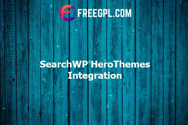 SearchWP HeroThemes Integration Nulled Download Free