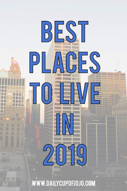 2019 Best Places to Live in USA and What City Topped The Rankings