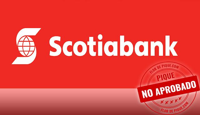 Tarjetas de Crédito de Scotiabank son malas