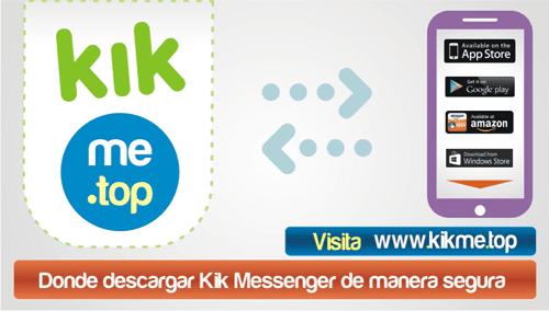 Donde descargar Kik Messenger de manera segura