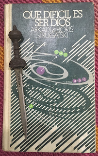 Portada del libro Qué difícil es ser Dios, de Arkadi Strugatski y Boris Strugatski