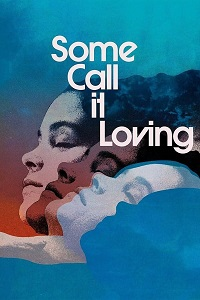 Watch Some Call It Loving Online Free in HD