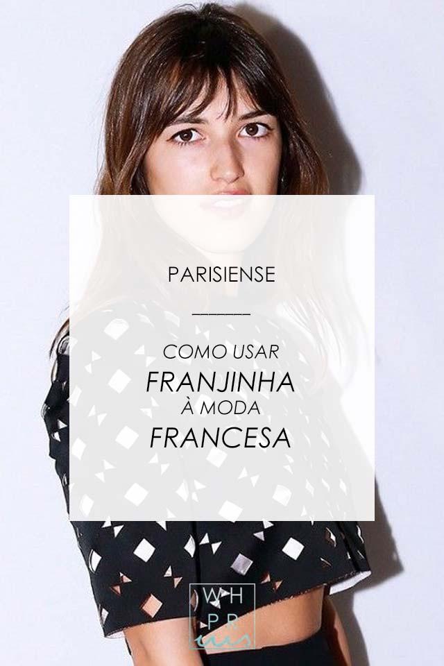PARISIENSE | COMO USAR FRANJINHA À MODA FRANCESA