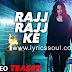 Rajj Rajj Ke Lyrics Akira | Sonakshi Sinha | Sonakshi Sinha
