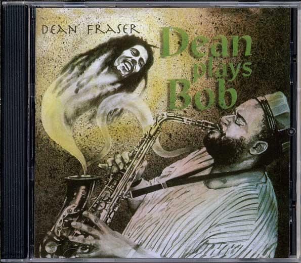 DEAN FRASER - Dean Plays Bob Vol. 1 (1994)