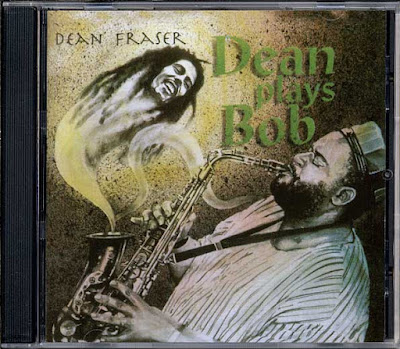 DEAN FRASER - Dean Plays Bob Vol. 1 (1994)