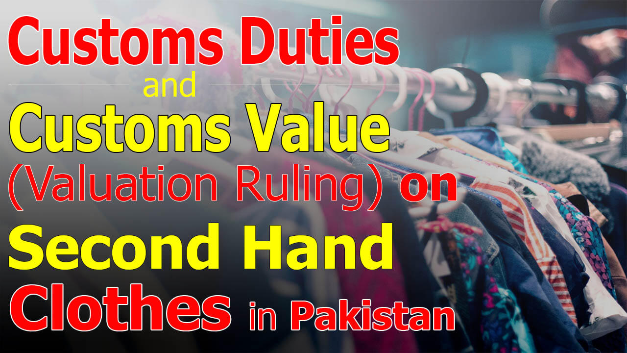 Customs-Import-Duty-and-Valuation-Ruling-on-Second-Hand-used-Clothes