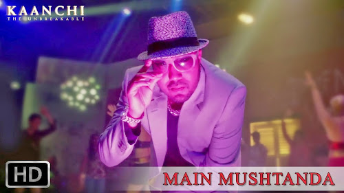 Mushtanda - Kaanchi (2014) Full Music Video Song Free Download And Watch Online at worldfree4u.com