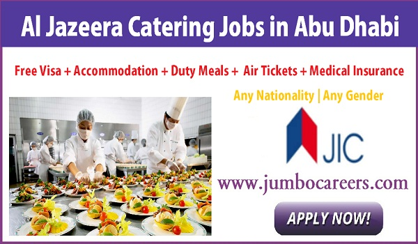 Latest Catering jobs in UAE, Gulf catering jobs with accommodation,