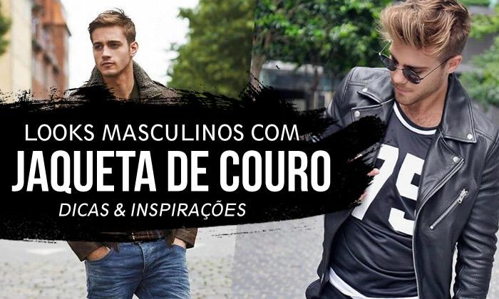Looks Masculinos com Jaquetas de Couro