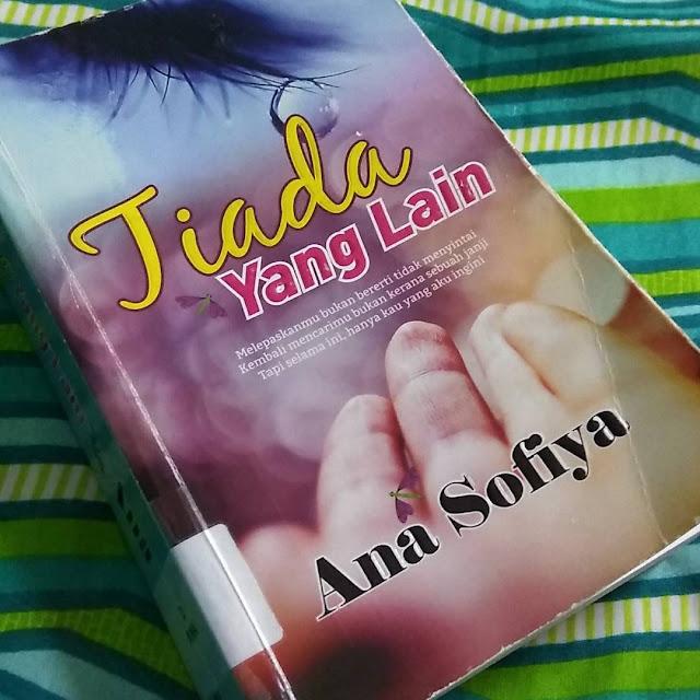 Tiada Yang Lain oleh Ana Sofiya