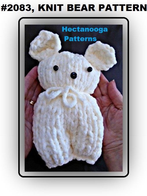HECTANOOGA PATTERNS: Free Knitting Pattern - Knit Bear for Beginners ...