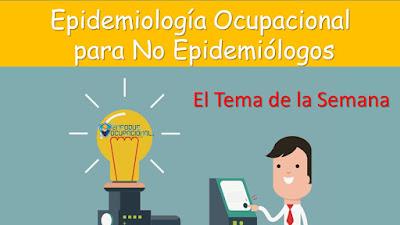 Epidemiologia Ocupacional, Informes estadisticos