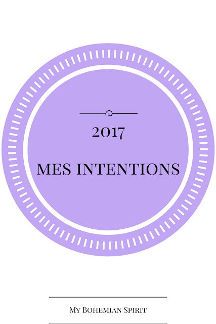 Mes intentions pour 2017