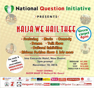 "National Question Initiative presents ""Naija We Hail Thee"" 1"