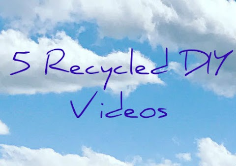 My 5 Fave Recycling DIY Videos This Month