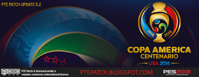 [PES16] PTE Patch Update 5.2 - Copa America 2016 - RELEASED 07/06/2016