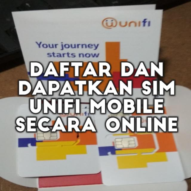 Cara Daftar dan Dapatkan Sim Kad Unifi Mobile Secara Online