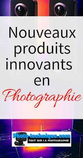 http://photo-technique.com/innovations-en-photographie/