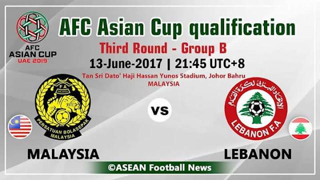 Live Streaming Malaysia vs Lebanon 13.6.2017 Piala Asia 2019
