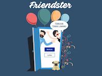 Friendster.id Jejaring Sosial Terbaru Karya Anak Bangsa